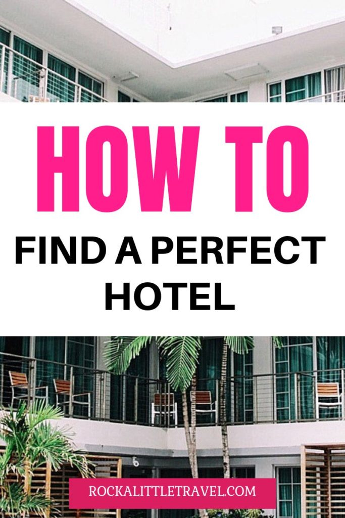 How to find the perfect hotel - Pinterest Pin