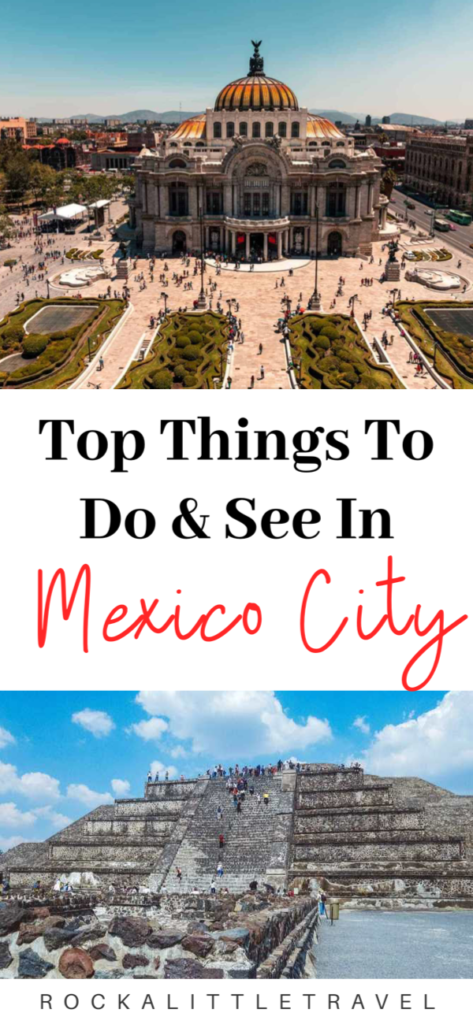 Things to See and Do in Mexico City Pinterest Pin