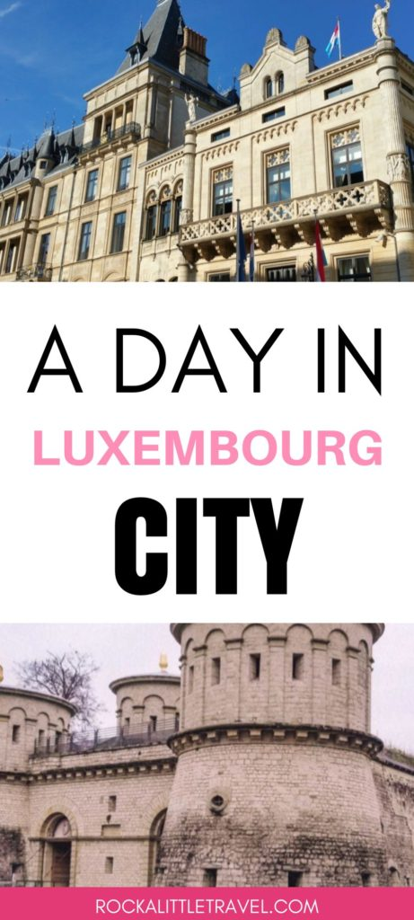 A Day in Luxembourg City