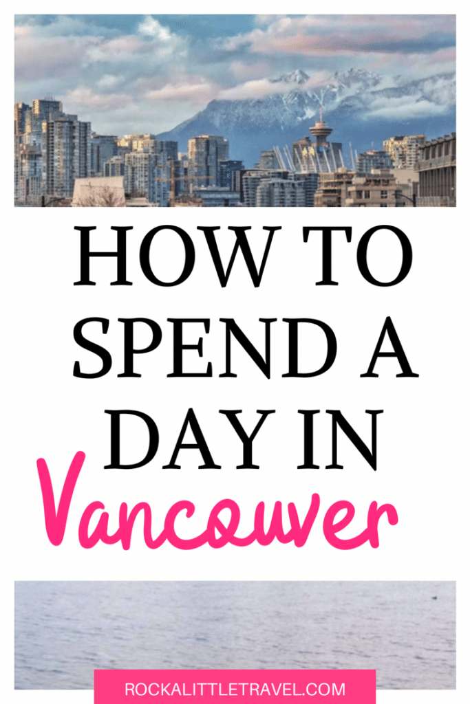 Vancouver in One Day