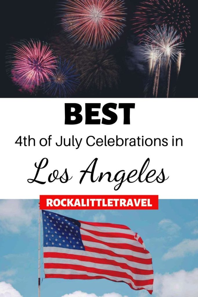 Best 4th of july events in Los Angeles