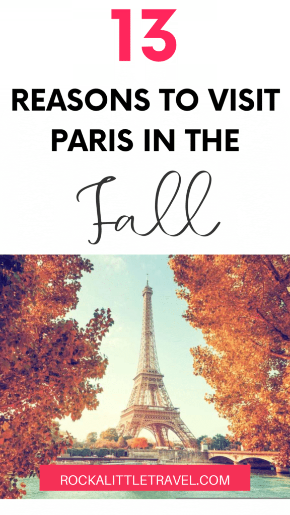 13 Reasons to visit Paris in the fall