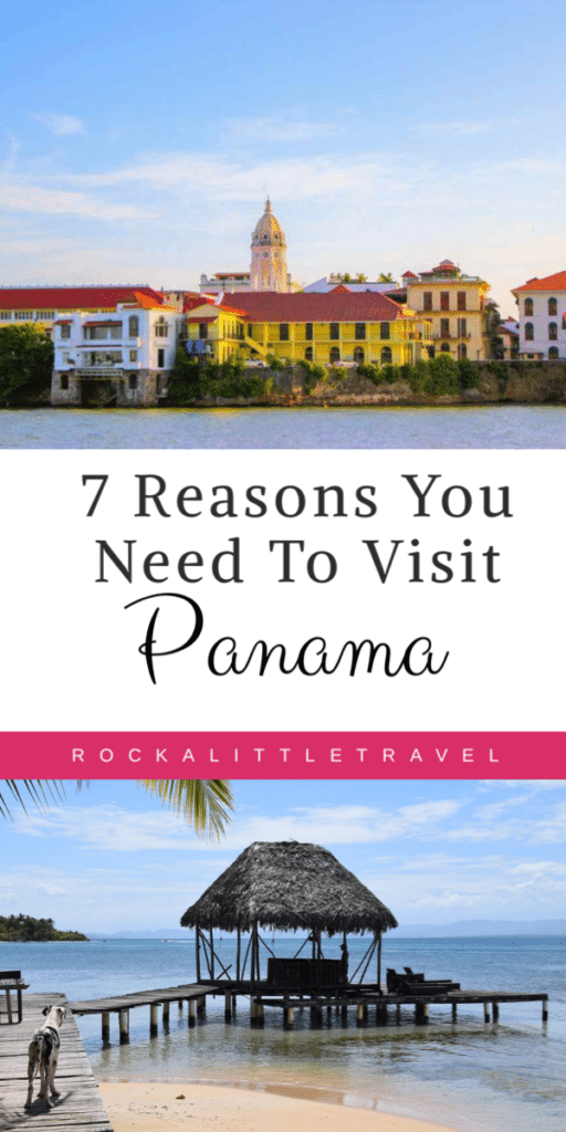 Reasons to visit Panama
