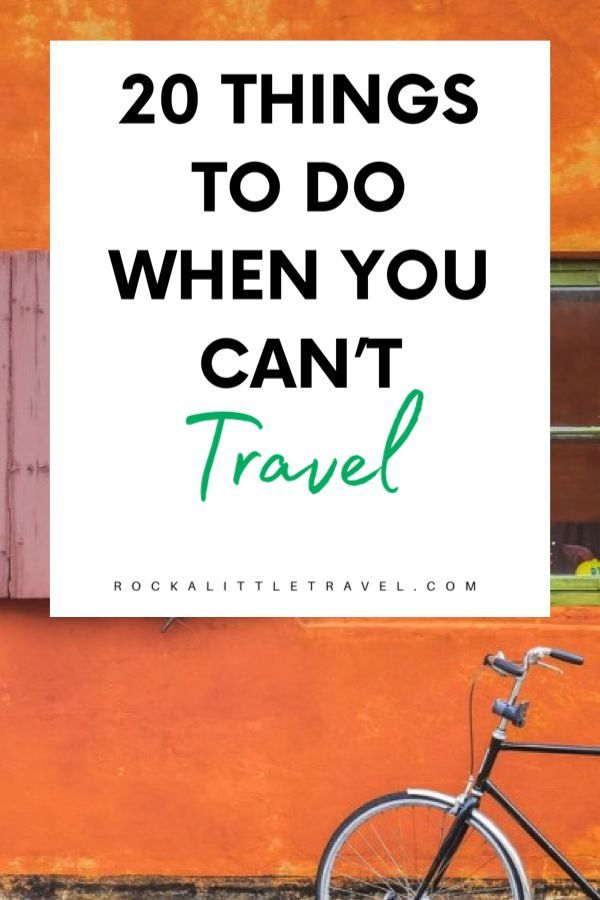 Things to do when you can't travel - Pinterest Pin