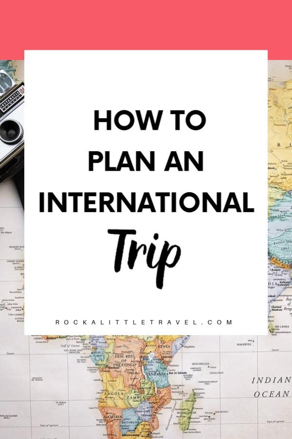How to plan an international trip - Pinterest Pin