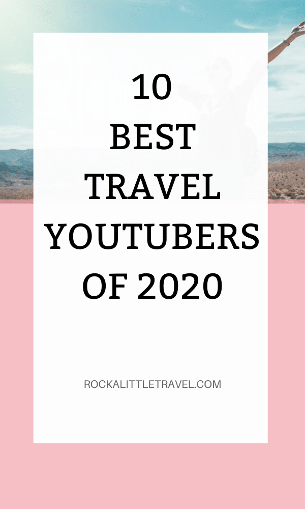 Best Travel Youtubers of 2020 - Pinterest Pin