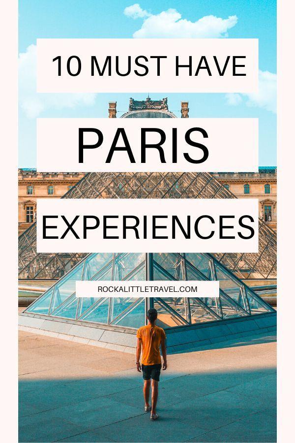Must Have Paris Experiences - Pinterest Pin