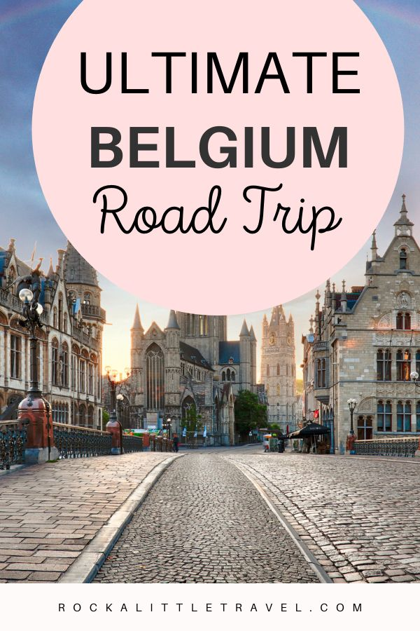 Ultimate Belgium Road Trip