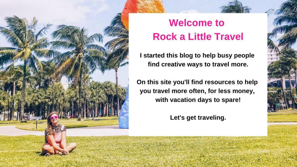 Start Here - Rock a Little Travel